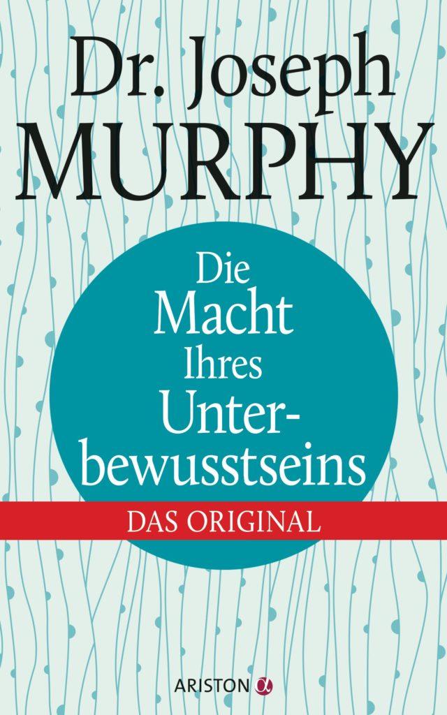 Die Macht Ihres Unterbewusstseins von Joseph Murphy