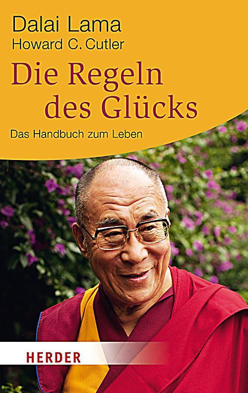 Die Regeln des Glücks - Dalai Lama