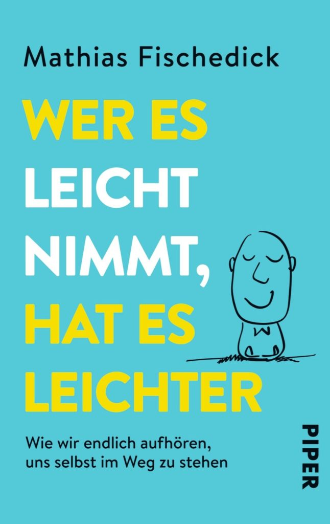 Wer es leicht nimmt, hat es leichter - Mathias Fischedick